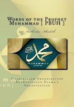 Words of the Prophet Muhammad [ Pbuh ]