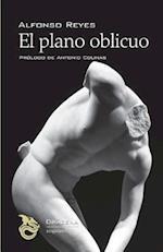 El Plano Oblicuo af Alfonso Reyes