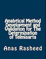 Analytical Method Development and Validation for the Determination of Telmisarta