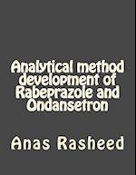 Analytical Method Development of Rabeprazole and Ondansetron