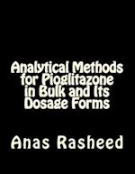 Analytical Methods for Pioglitazone in Bulk and Its Dosage Forms