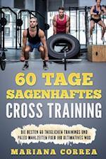 60 Tage Sagenhaftes Cross Training