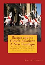 Basque and Its Closest Relatives