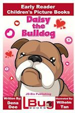 Daisy the Bulldog - Early Reader - Children's Picture Books