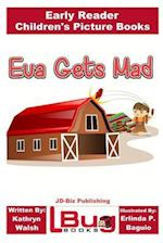Eva Gets Mad - Early Reader - Children's Picture Books