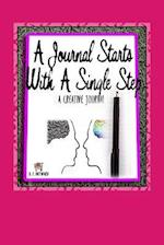A Journal Starts with a Single Step