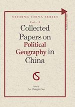Collected Papers on Political Geography in China