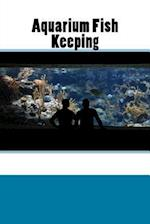 Aquarium Fish Keeping