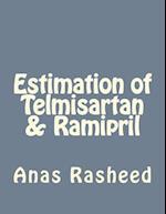 Estimation of Telmisartan & Ramipril
