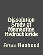 Dissolution Study of Memantine Hydrochloride