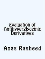 Evaluation of Antihyperglycemic Derivatives