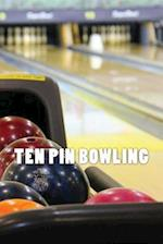 Ten Pin Bowling (Journal / Notebook)