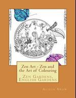 Zenart - Zen Gardens, English Gardens, La La Land