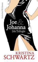 Joe & Johanna - Die Trilogie af Kristina Schwartz