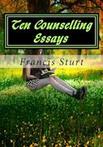 Ten Counselling Essays
