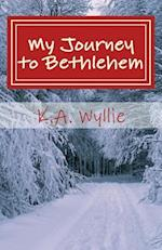 My Journey to Bethlehem