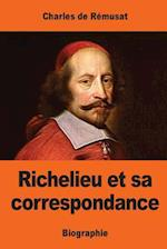 Richelieu Et Sa Correspondance