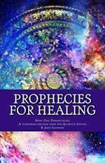 Prophecies for Healing