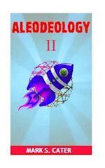 Aleodeology II