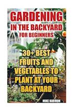 Gardening in the Backyard for Beginners