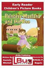Princess Maelana and the Bee - Early Reader - Children's Picture Books