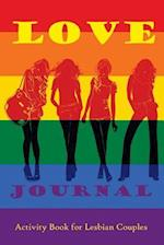 Love Journal. Activity Book for Lesbian Couples
