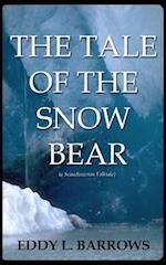 The Tale of the Snow Bear
