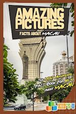 Amazing Pictures and Facts about Macau