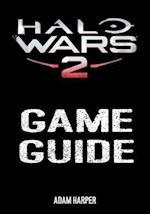 Halo Wars 2 - Game Guide