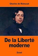 de La Liberte Moderne