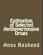 Estimation of Selected Antihypertensive Drugs