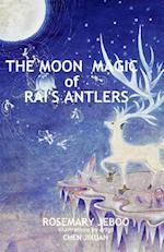 The Moon Magic of Rai's Antlers