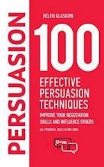 100 Effective Persuasion Techniques
