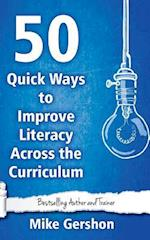 50 Quick Ways to Improve Literacy Across the Curriculum