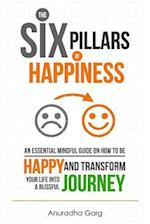 The Six Pillars of Happiness