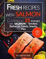 Fresh Recipes with Salmon.(Full Color)