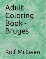 Adult Coloring Book - Bruges
