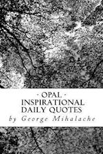 Opal - Inspiration Daily Quotes