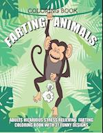 Farting Animals Coloring Book Adults Hilarious Stress Relieving Farting Coloring Book with 31 Funny Designs