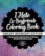 I Hate Ex-Boyfriends Coloring Book