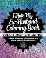 I Hate My Ex-Husband Coloring Book