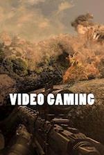 Video Gaming (Journal / Notebook)