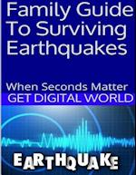 Family Guide to Surviving Earthquakes