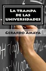 La Trampa de Las Universidades