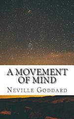 A Movement of Mind (Includes Instructions to Free Audiobook Download!)