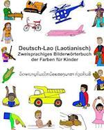 Deutsch-Lao (Laotianisch) Zweisprachiges Bilderworterbuch Der Farben Fur Kinder