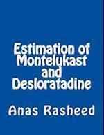 Estimation of Montelukast and Desloratadine