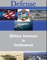 Military Sentences to Confinement