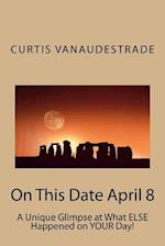 On This Date April 8