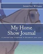 My Horse Show Journal- 2017 English